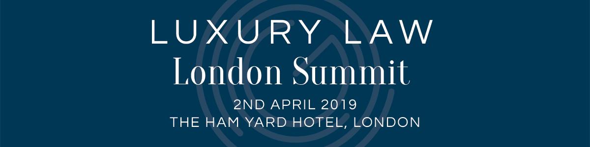 The London Luxury Law Summit 2019
