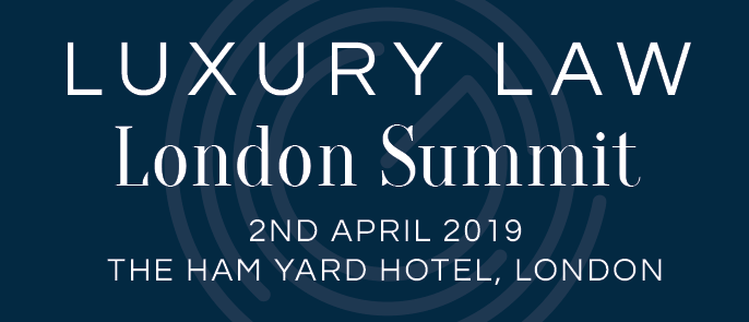 The London Luxury Law Summit 2019